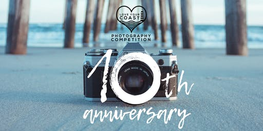 Love Your Coast Photography Competition: 10th Anniversary Awards Ceremony