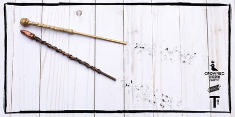 Crowned Sparrow Co. - Crafternoon | Wizarding Wands tickets