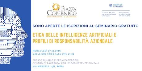 Seminario Gratuito - Etica delle Intelligenze Artificiali biglietti