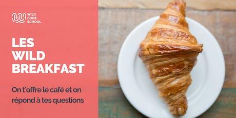 Wild Breakfast - Présentation Ecole  & Formations - Wild Code School Lille billets