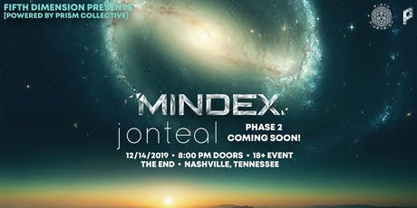 Mindex,  jonteal, DENDE, CoAtlas @ The End tickets