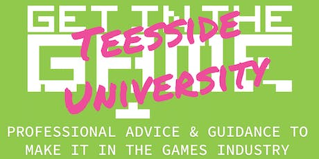 Get in the Game Careers Talks; Teesside University  tickets