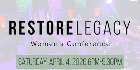RESTORE Legacy Women's Conference tickets