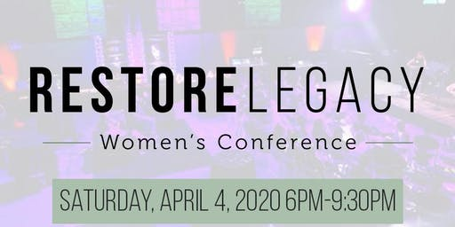 RESTORE Legacy Women's Conference