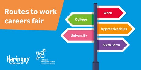 Routes to Work Careers Fair 2019 -Free for Students & Parents in Haringey tickets
