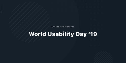 World Usability Day 2019 at OutSystems