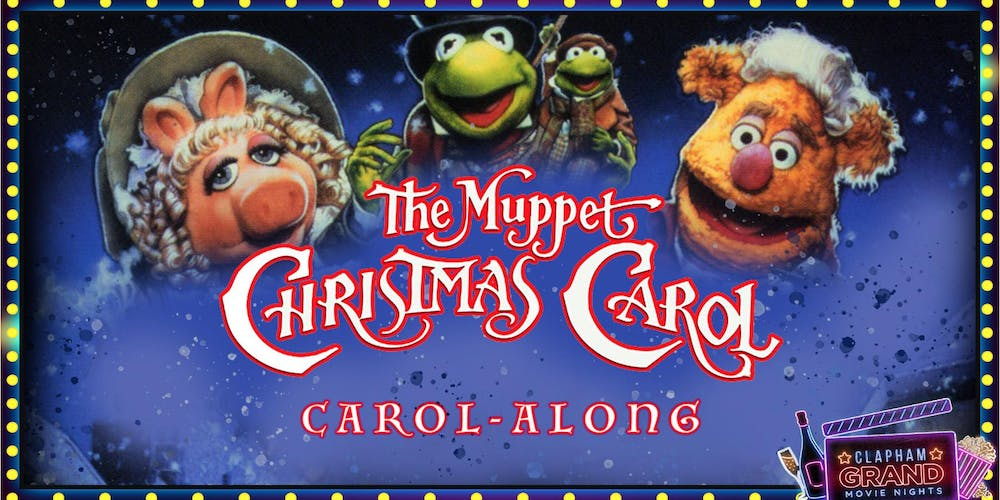 The Muppet Christmas Carol.The Muppets Christmas Carol Along Movie Night Tickets Wed