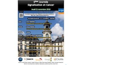 Sixième journée Signalisation et Cancer (SCAN) billets