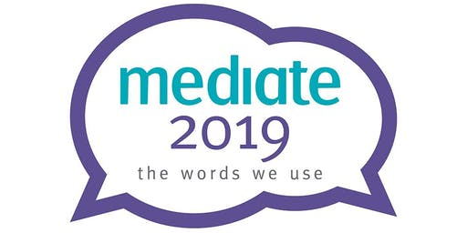 Mediate 2019 - The Words We Use
