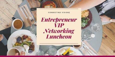 Entrepreneur VIP Networking Luncheon tickets