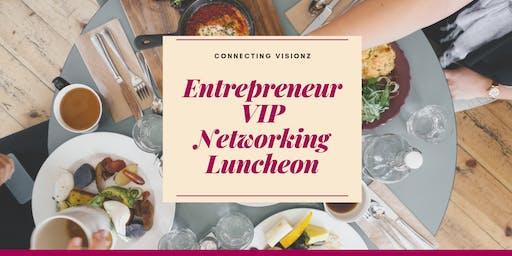 Entrepreneur VIP Networking Luncheon