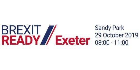 Exeter Brexit Ready: BUSINESS BREAKFAST tickets