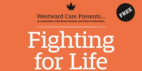 Fighting For Life tickets