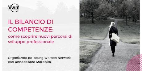Il bilancio di competenze:come scoprire nuovi percorsi di sviluppo professionale | YWN Rome biglietti
