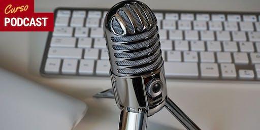 """Curso """"Podcast"""" em SP - Turma 2"""