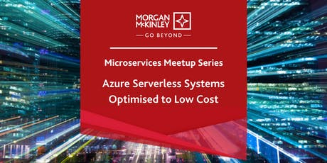 Microservices Meetup Series 3 –  Azure Serverless Systems tickets
