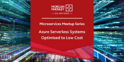 Microservices Meetup Series 3 –  Azure Serverless Systems