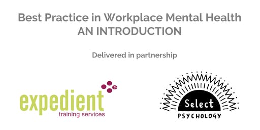 Best Practice in Workplace Mental Health – An Introduction
