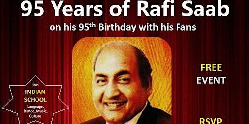 95 Years of Rafi Saab