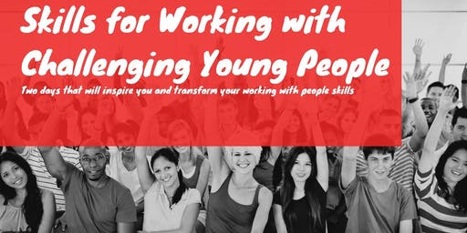 Working with Challenging Young People