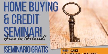 FREE Home Buying & Credit Seminar! tickets