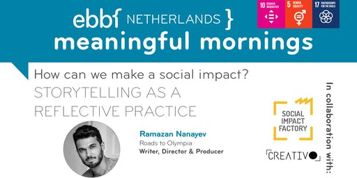 How can we make a social impact?   STORYTELLING AS A REFLECTIVE PRACTICE