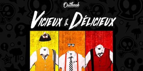 Vicieux et Delicieux Lancement D'album billets