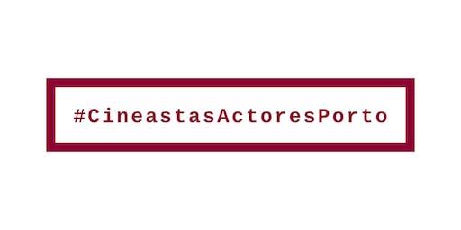 O futuro dos Cineastas e Actores do Porto