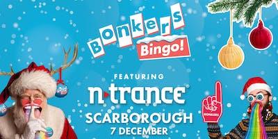 Bonkers Bingo feat N-Trance - Scarborough
