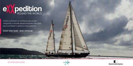 eXXpedition in the Azores: A Session on Sailing, Science and Solutions bilhetes
