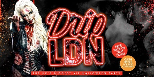 DRIP LDN - VIP Halloween Party
