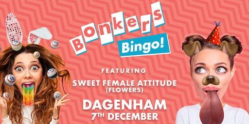 Bonkers Bingo Feat Sweet Female Attitude - Dagenham
