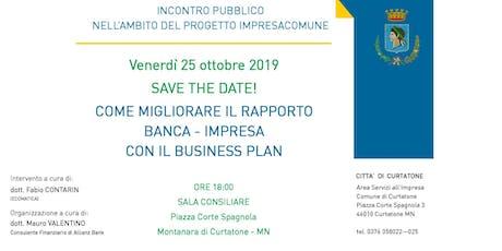 COME MIGLIORARE IL RAPPORTO BANCA -IMPRESA CON IL BUSINESS PLAN biglietti