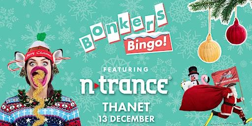 Bonkers Bingo feat N-Trance - Thanet