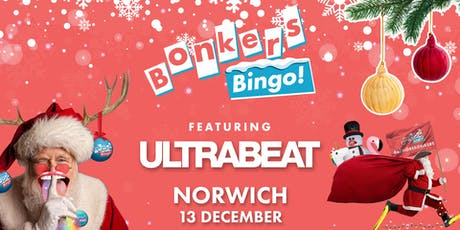 Bonkers Bingo Feat Ultrabeat - Norwich tickets