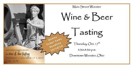 Wine and Beer Tasting benefiting Main Street Wooster tickets