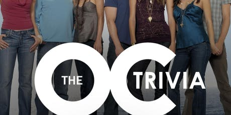 The O.C. Trivia tickets