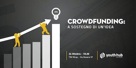 Crowdfunding: a sostegno di un'idea biglietti