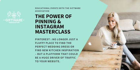 THE POWER OF PINNING & INSTAGRAM MASTERCLASS tickets