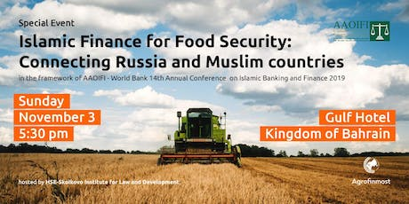 Islamic Finance for Food Security:  Connecting Russia and Muslim countries tickets