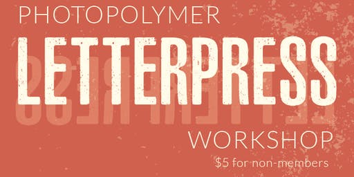 Photopolymer Letterpress Printing Workshop