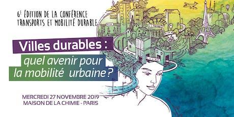 6e Édition de la conférence Transports et Mobilité durable billets