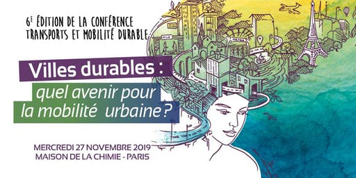 6e Édition de la conférence Transports et Mobilité durable