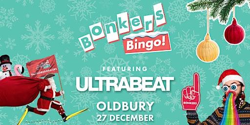 Bonkers Bingo Feat Ultrabeat - Oldbury