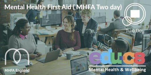 Mental Health First Aid - Adult MHFA Two Day course -Bedford