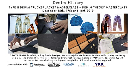 TYPE II DENIM TRUCKER JACKET MASTERCLASS + DENIM THEORY MASTERCLASS tickets