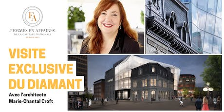 Visite exclusive du Diamant avec son architecte Marie-Chantal Croft billets