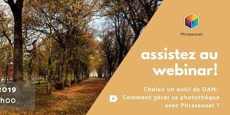 Seminaire en ligne Phraseanet, Mardi 12 Novembre 2019 billets