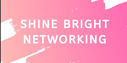 Shine Bright Networking