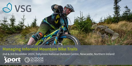 VSG Managing Informal Mountain Bike Trails Workshop tickets